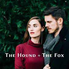The Hound + The Fox