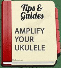How to electrify your ukulele, i.e. how to create a ukulele with a pickup?