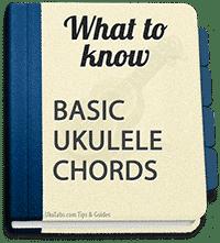 Ukulele beginner? Find the ukulele basic chords you should learn here.