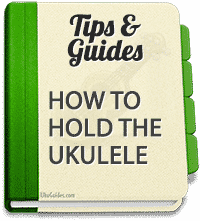 How do you hold a ukulele? How do you pick it up, hold and play it?