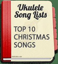 must learn Christmas songs for ukulele