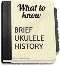 All you need to know about ukulele history. Still very brief. Only headlines.