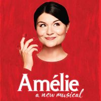 Amélie A New Musical
