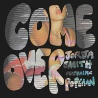 Come Over (feat. Popcaan) Single