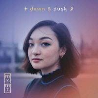 Dawn & Dusk